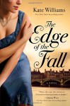 The Edge of the Fall: A Novel (Storms of War Trilogy) - Kate Williams