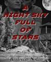 A Night Sky Full of Stars - Bealevon Nolan