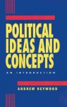 Political Ideas and Concepts: An Introduction - Andrew Heywood