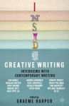 Inside Creative Writing: Interviews with Contemporary Writers - Graeme Harper