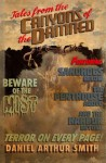 Tales from the Canyons of the Damned: No. 1 (Volume 1) - Daniel Arthur Smith