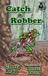 To Catch a Robber (Friendship Bog #4) - Gloria Repp