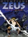 [ [ [ Zeus: King of the Gods (Olympians (Paperback)) [ ZEUS: KING OF THE GODS (OLYMPIANS (PAPERBACK)) ] By O'Connor, George ( Author )Jan-05-2010 Paperback - George O'Connor
