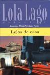 Lejos de casa - Lourdes Miquel, Neus Sans