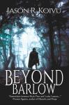 Beyond Barlow - Jason R. Koivu