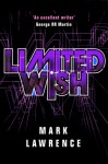 Limited Wish (Impossible Times #2) - Mark Lawrence