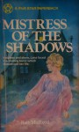 Mistress of the Shadows - Ruth MacLeod
