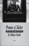 Promise of Shelter - Robyn Sarah
