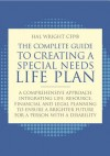 The Complete Guide to Special Needs Planning: Creating a Brighter Future for a Person with a Disability - Hal Wright
