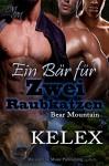 Ein Bär für zwei Raubkatzen (Bear Mountain 16) - Kelex, Sage Marlowe