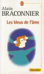 Les bleus de l'âme - Alain Braconnier