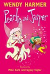 Pearlie and Jasper - Wendy Harmer, Mike Zarb, Gypsy Taylor