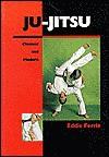 Ju-Jitsu: Classical and Modern - Eddie Ferrie