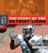 The Story of the Detroit Lions - Nate LeBoutillier