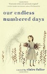 Our Endless Numbered Days: A Novel - Claire Fuller