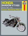 Haynes Honda Shadow 1100: 1985 Thru 1998 - Motorbooks International, Mike Stubblefield, John Haynes