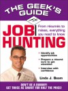 The Geek's Guide to Job Hunting - Linda J. Beam