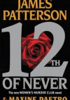 12th of Never - James Patterson, Maxine Paetro