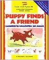 Puppy Finds a Friend/English-Spanish: Cachorrito Encuentra a Un Amigo - Mary Risk, Thessa Judkins