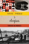 Novos Poemas e Cinco Elegias - Vinicius de Moraes