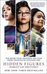 Hidden Figures: The Untold Story of the African-American Women Who Helped Win the Space Race - Margot Lee Shetterly