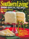 Southern Living: 2006 Annual Recipes: Every Single Recipe -- Over 900! - Editors of Southern Living Magazine