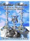 Shabbat Shalom - Richard Booker