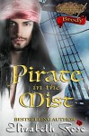 Pirate in the Mist: Brody (Second in Command Series) (Volume 1) - Elizabeth Rose