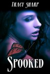 Spooked - Tracy Sharp