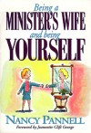 Being a Minister's Wife-- And Being Yourself - Nancy Pannell