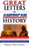 Great Letters in American History: Words from the Pens of Americans--Great and Small - Rebecca Price Janney