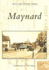 Maynard (MA) (Postcard History Series) - Paul Boothroyd