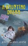 A Haunting Dream - Joyce Lavene