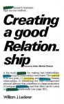 Creating a Good Relationship - William J. Lederer