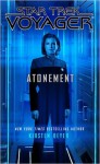 Star Trek: Voyager: Atonement - Kirsten Beyer
