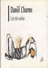 Let do nebe - Daniil Kharms