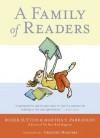 A Family of Readers - Martha Parravano, Roger Sutton