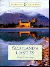 Scotland's Castles - Chris J. Tabraham