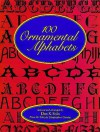 100 Ornamental Alphabets - Dan X. Solo