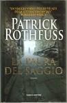 La Paura Del Saggio Di Patrick Rothfuss, 1° Ed. 2011 Fanucci - Patrick Rothfuss