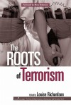 The Roots of Terrorism - Louise Richardson