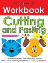 Motor Skills Workbooks Cutting and Pasting - Roger Priddy