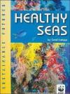Healthy Seas - Carol Inskipp
