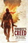 Terrorist's Creed - Roger Griffin