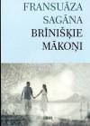 Brīnišķie mākoņi - Françoise Sagan, Skaidrīte Jaunarāja