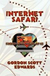 Internet Safari, Finding Love Online at 65 - Gordon Scott Edwards