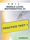 NMTA Middle Level Mathematics 24 Practice Test 1 - Sharon Wynne