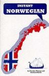 Instant Norwegian (Instant Language Guides Series) - Dorothy Thomas, David Thomas, B. Robole