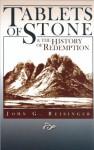 Tablets of Stone & the History of Redemption - John G. Reisinger