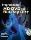 Programming Hd Dvd And Blu Ray Disc - Michael Zink